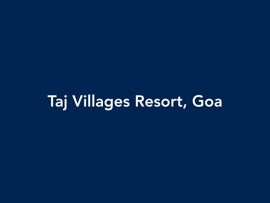 Praveen Kailas Taj Villages Resort in Goa, India