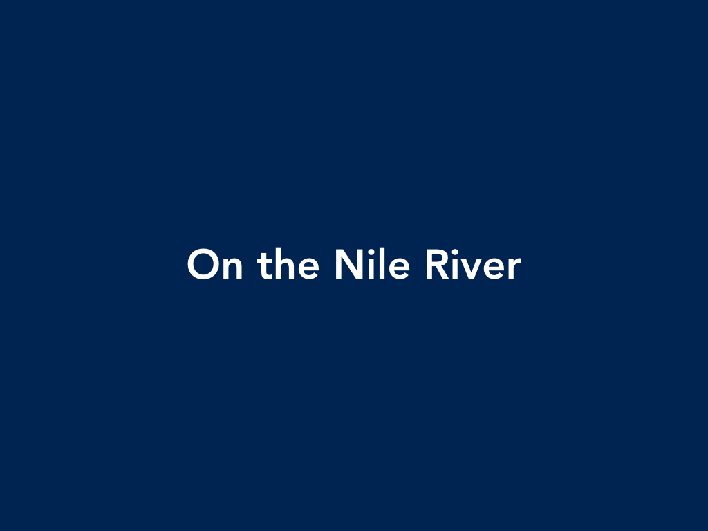 Praveen Kailas On the Nile River